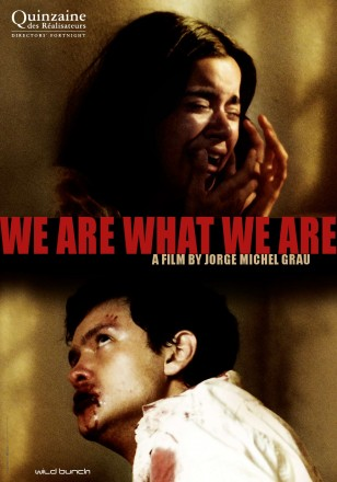 WE ARE WHAT WE ARE